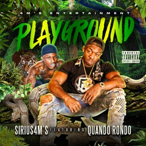 Playground (feat. Quando Rondo) - Single Mp3 Download