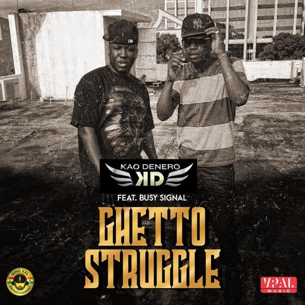 Ghetto Struggle (feat. Busy Signal) - Single