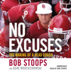 Bob Stoops & Gene Wojciechowski - No Excuses  artwork