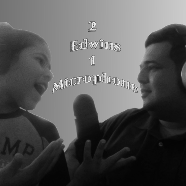 2 Edwins 1 Microphone