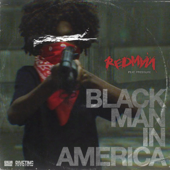 Black Man In America (feat. Pressure) - Redman Cover Art
