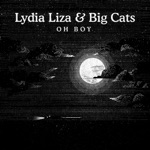Lydia Liza & Big Cats - Wouldn't Know (feat. Jake Baldwin)