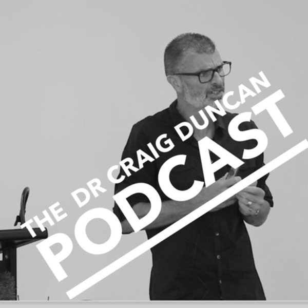 The Dr Craig Duncan Podcast