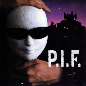 P.I.F. - P.I.F.