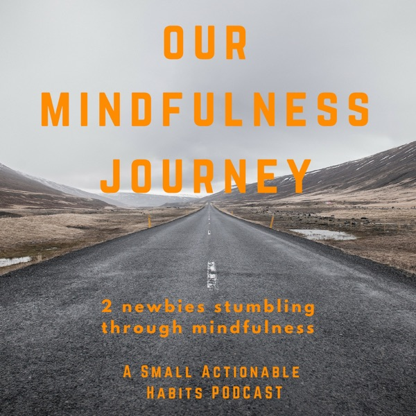 Our Mindfulness Journey