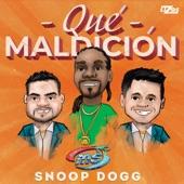 Banda Sinaloense MS de Sergio Lizárraga,Snoop Dogg - Qué Maldición