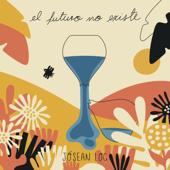 El Futuro No Existe - EP