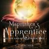 C.J. Archer - The Mapmaker's Apprentice: Glass And Steele, book 2  artwork