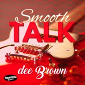 Dee Brown - Smooth Talk (Radio Single)