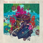 The Tiger Lillies - Keep Washing My Hands