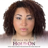 Micayla De Ette - Hold On