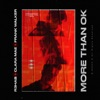 More Than OK by R3HAB, Clara Mae & Frank Walker