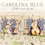 Carolina Blue - I'm Gonna Wait on Jesus