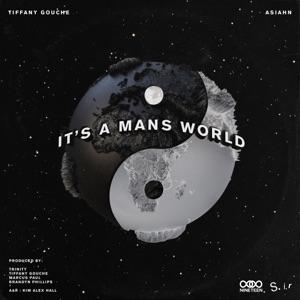 Sir - It's a Man's World feat. Tiffany Gouche & Asiahn