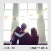 JJ Heller - Hand to Hold