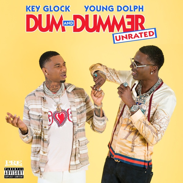 iTunes Artwork for 'Dum and Dummer (by Young Dolph & Key Glock)'