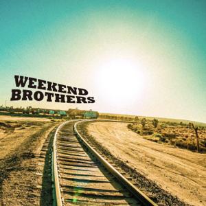 Weekend Brothers - Take It Easy