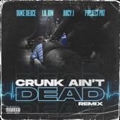 Duke Deuce - Crunk Ain't Dead - Remix