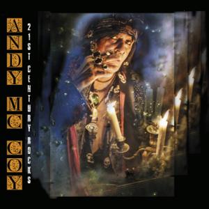 Andy McCoy - 21st Century Rocks
