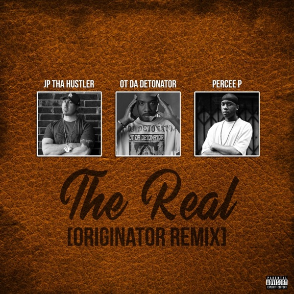 The Real (feat. Percee P) [Remix] - Single