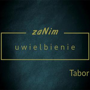ZaNim Uwielbienie - Tabor