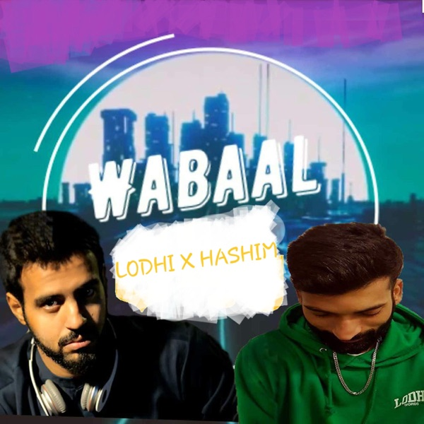 Wabaal (feat. Hashim Nawaz) - Single
