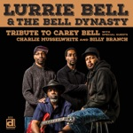 Lurrie Bell & The Bell Dynasty - Tomorrow Night