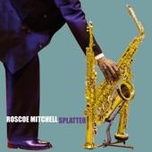 Roscoe Mitchell - Splatter