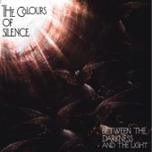 The Colours Of Silence - Darkness