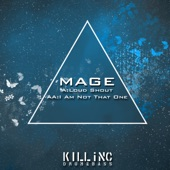Mage - I Am Not That One
