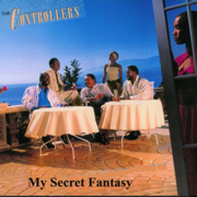 My Secret Fantasy (Remastered 2020) - The Controllers