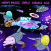 Spicy feat Charli XCX - Herve Pagez & Diplo mp3