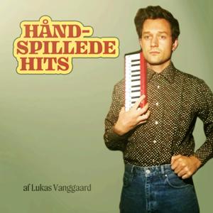 Lukas Vanggaard - Håndspillede Hits - EP