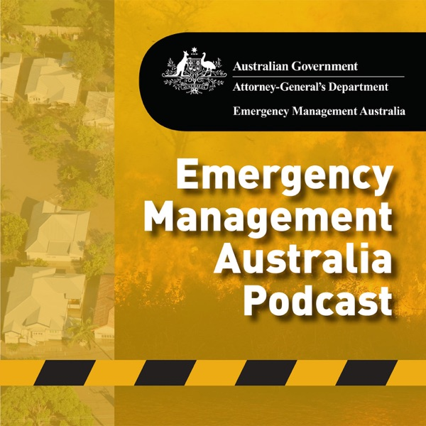 Emergency Management Australia Podcast