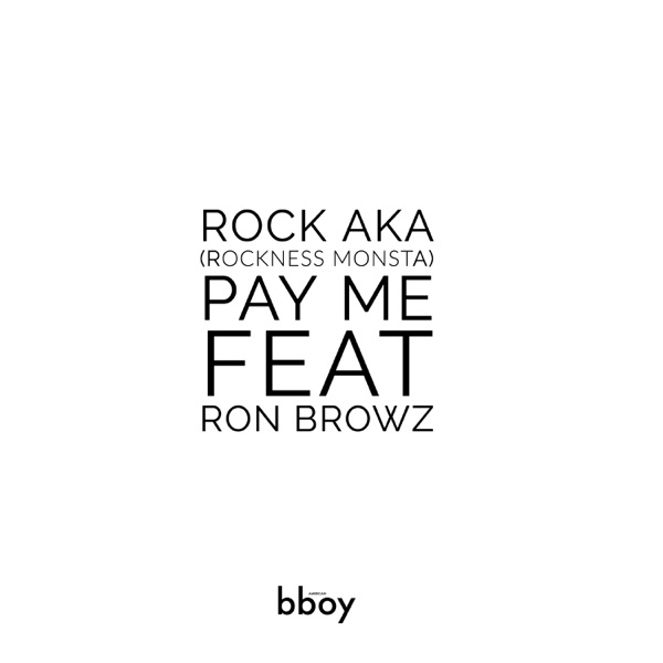 PAY ME (feat. Ron Browz) - Single