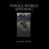 Whole World Spinning - Single