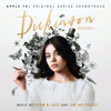Drum & Lace & Ian Hultquist - Dickinson: Season One (Apple TV+ Original Series Soundtrack)