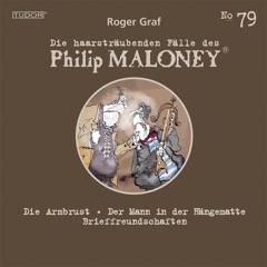 Die haarsträubenden Fälle des Philip Maloney, Vol. 79