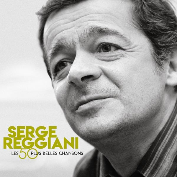50 plus belles chansons (15ème anniversaire) - Serge Reggiani
