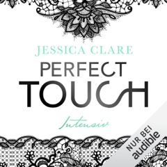 Perfect Touch - Intensiv: Billionaires and Bridesmaids 2