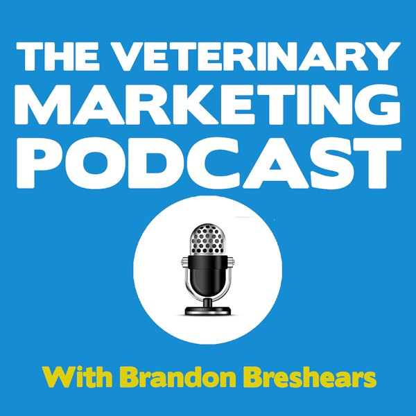The Veterinary Marketing Podcast