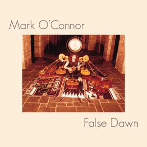 Mark O'Connor - False Dawn