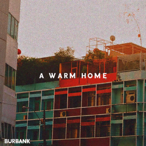 Burbank - The Happiness of Seeing Someone Again
