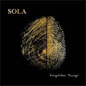 Forgotten Things - Sola