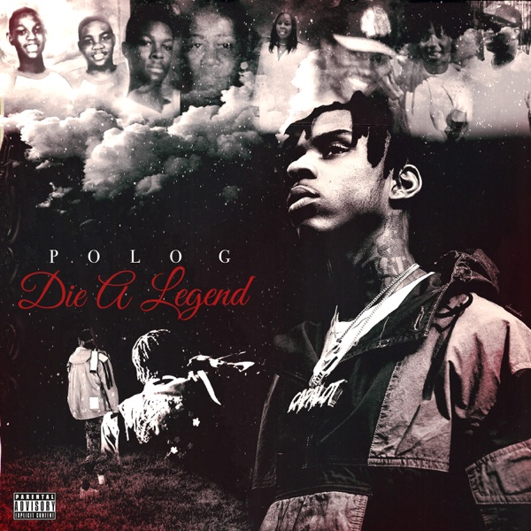 iTunes Artwork for 'Die a Legend (by Polo G)'