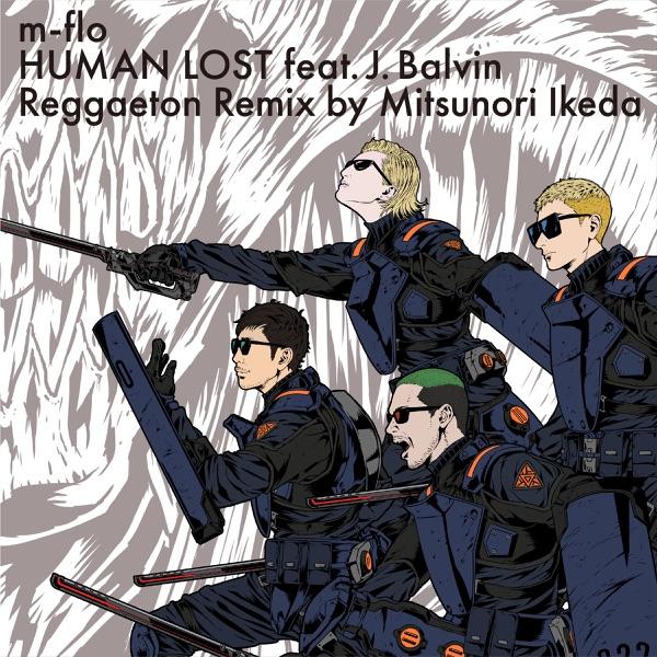 HUMAN LOST feat.J. Balvin (Reggaeton Remix by Mitsunori Ikeda) - Single