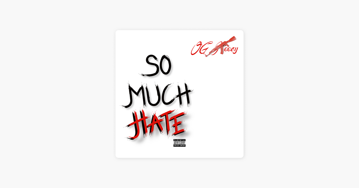 ‎So Much Hate - Single by OG Keezy on iTunes