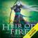 Sarah J. Maas - Heir of Fire: Throne of Glass, Book 3 (Unabridged)