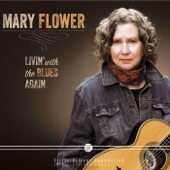 Mary Flower - See See Rider