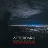 Afterdark 002 Los Angeles Mixed by Sneijder (DJ Mix)